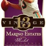 A label for Dan Marino's Vintage 13 Merlot