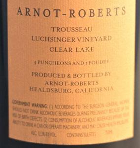 Arnot-Roberts Luchsinger Vineyard Trousseau