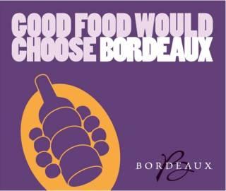 Good Food Would Choose Bordeaux